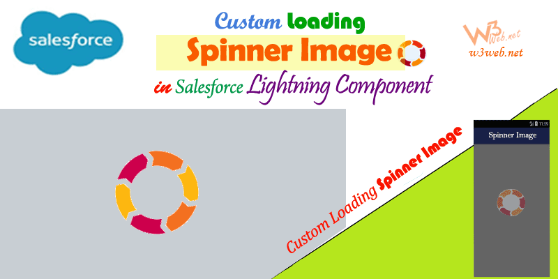 custom Loading Spinner image in Lightning Component -- w3web.net
