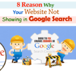 8 Reason why is your website not showing in google search