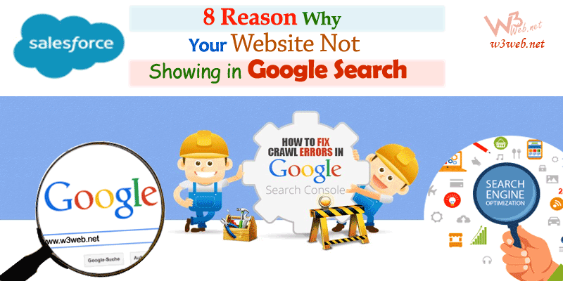 8 Reason why is your website not showing in google search -- w3web.net