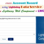 How to Insert New Record in Account Object and Navigate to the Record Detail Page without Apex class using Lightning Data Service in Lightning Web Component — LWC