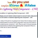 How do you use template if:true and template if:false condition to display content in lightning web component – LWC