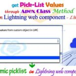 Fetching picklist values dynamically through apex class method and display selected picklist value in Salesforce lightning web component – LWC