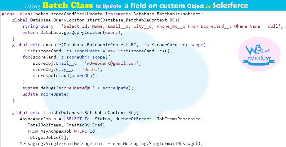 batch class to update a field on custom object in salesforce -- w3web.net