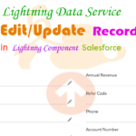 Use Lightning Data Service to Edit/Update Record on Account Object Uses of 'lightning:recordForm' in Lightning Component Salesforce | lightning data service to edit and update the record