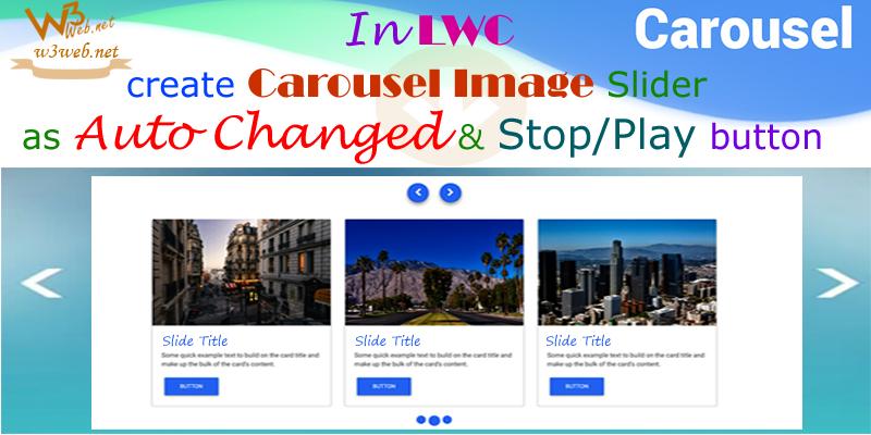 lwc custom lightning carousel with image -- www.w3web.net